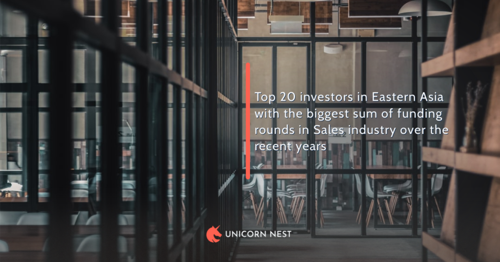Top 20 investors in Eastern Asia with the biggest sum of funding rounds in Sales industry over the recent years