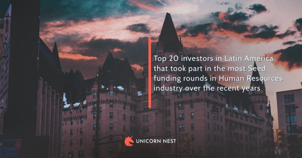 Top 20 investors in Latin America that took part in the most Seed funding rounds in Human Resources industry over the recent years