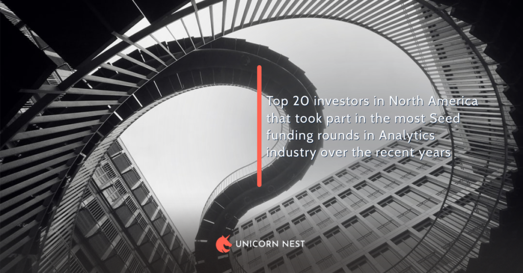 Top 20 investors in North America that took part in the most Seed funding rounds in Analytics industry over the recent years