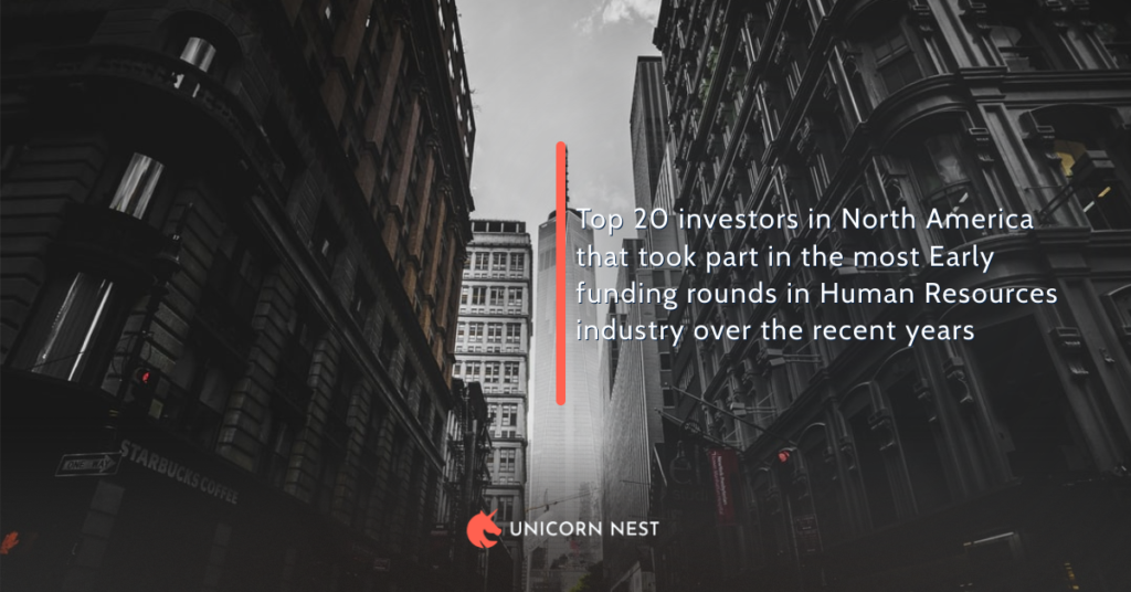 Top 20 investors in North America that took part in the most Early funding rounds in Human Resources industry over the recent years