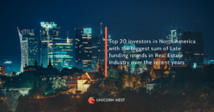 Top 20 investors in North America with the biggest sum of Late funding rounds in Real Estate industry over the recent years