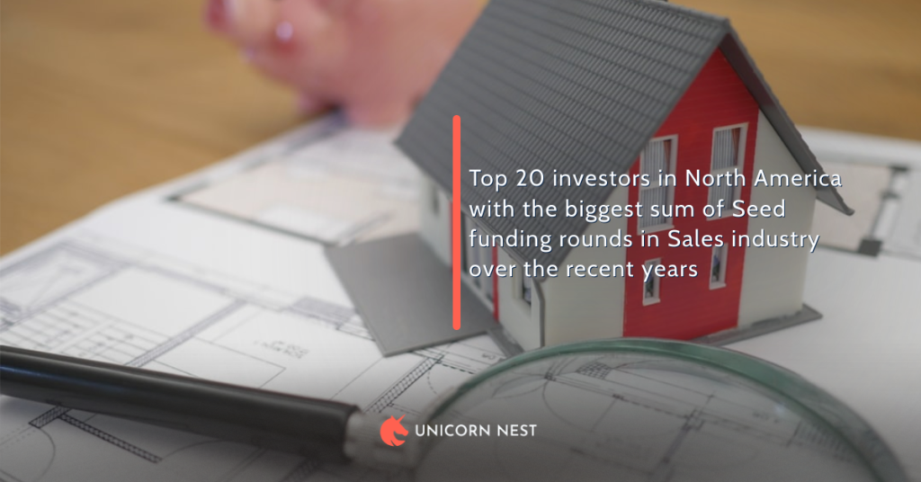 Top 20 investors in North America with the biggest sum of Seed funding rounds in Sales industry over the recent years