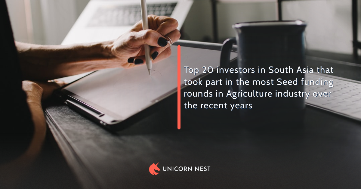 Top 20 investors in South Asia that took part in the most Seed funding rounds in Agriculture industry over the recent years