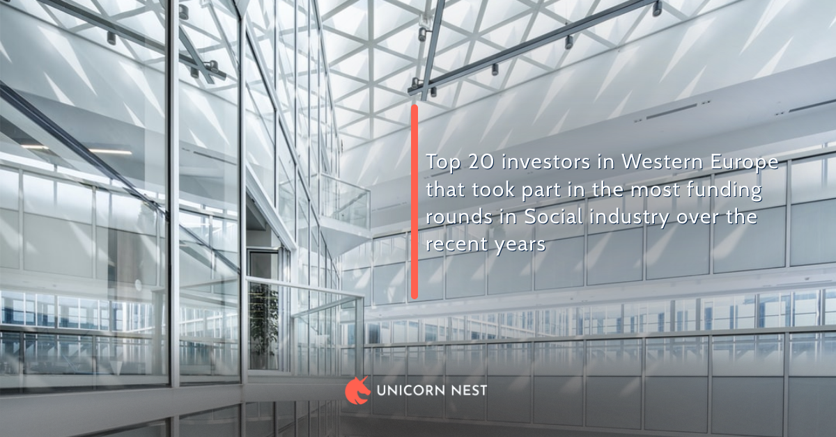 Top 20 investors in Western Europe that took part in the most funding rounds in Social industry over the recent years