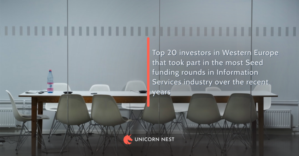 Top 20 investors in Western Europe that took part in the most Seed funding rounds in Information Services industry over the recent years