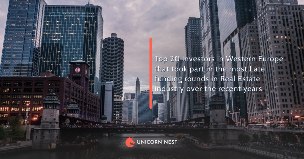 Top 20 investors in Western Europe that took part in the most Late funding rounds in Real Estate industry over the recent years