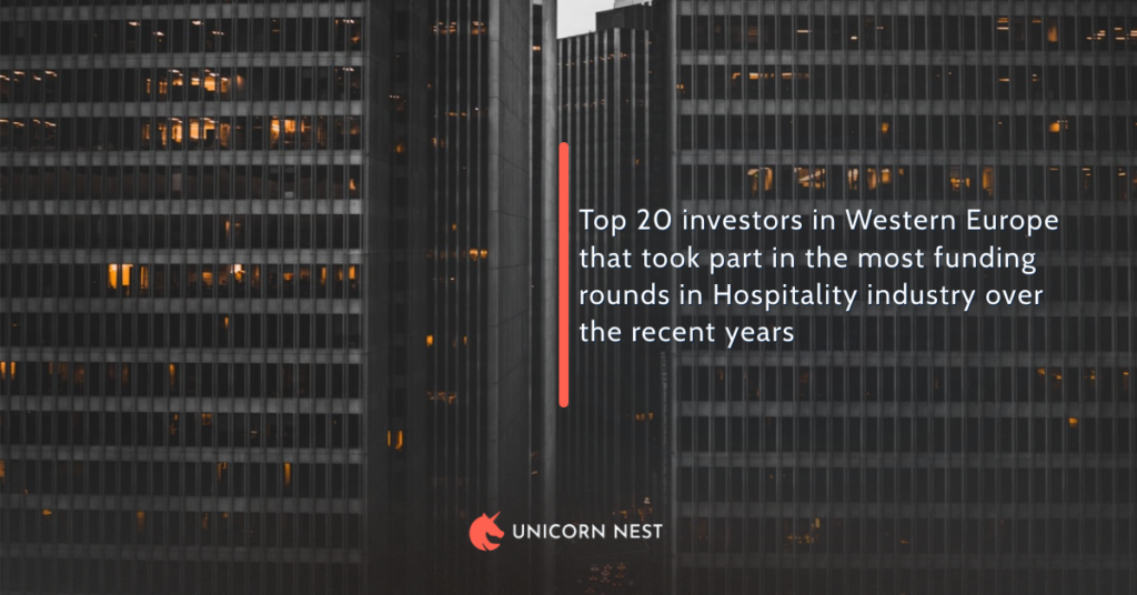 Top 20 investors in Western Europe that took part in the most funding rounds in Hospitality industry over the recent years