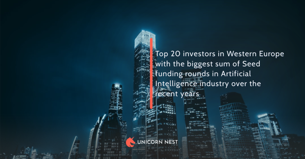 Top 20 investors in Western Europe with the biggest sum of Seed funding rounds in Artificial Intelligence industry over the recent years