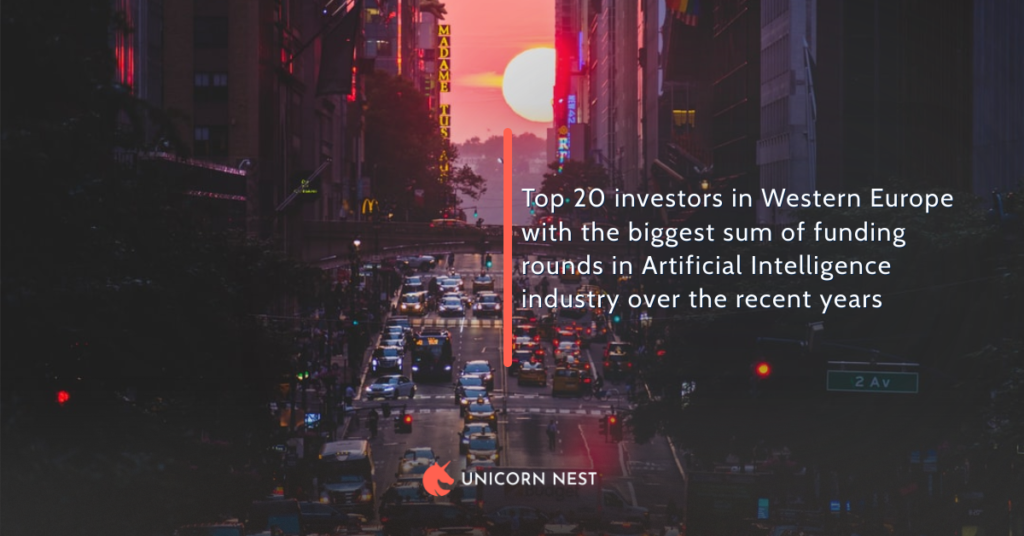 Top 20 investors in Western Europe with the biggest sum of funding rounds in Artificial Intelligence industry over the recent years