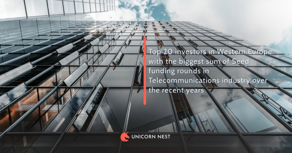 Top 20 investors in Western Europe with the biggest sum of Seed funding rounds in Telecommunications industry over the recent years