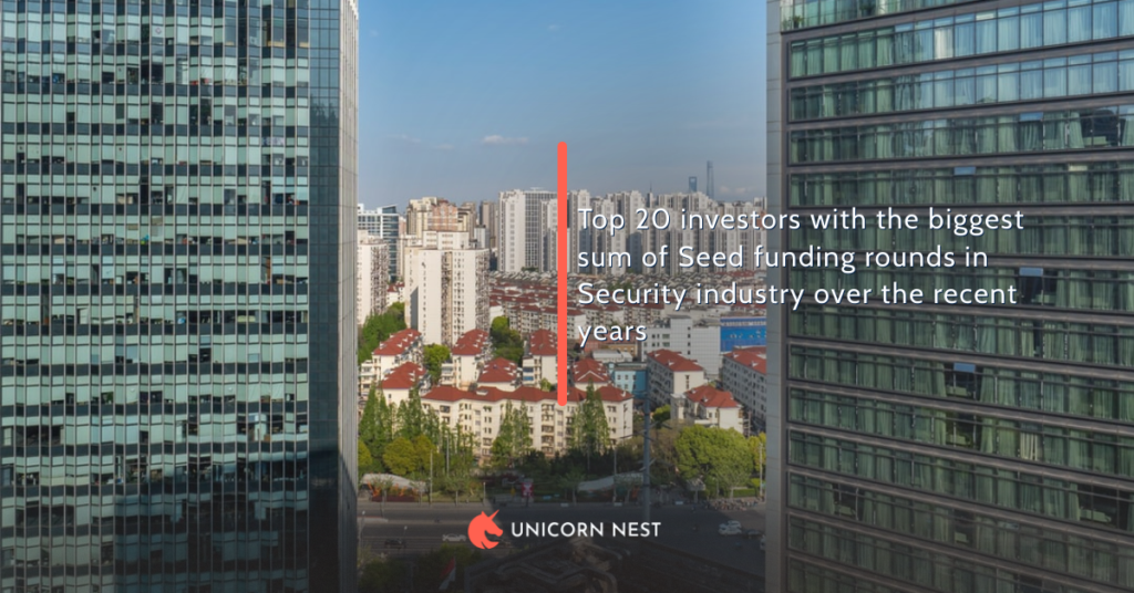 Top 20 investors with the biggest sum of Seed funding rounds in Security industry over the recent years