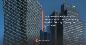 Top 5 Security Industry Investors in Southeast Asia