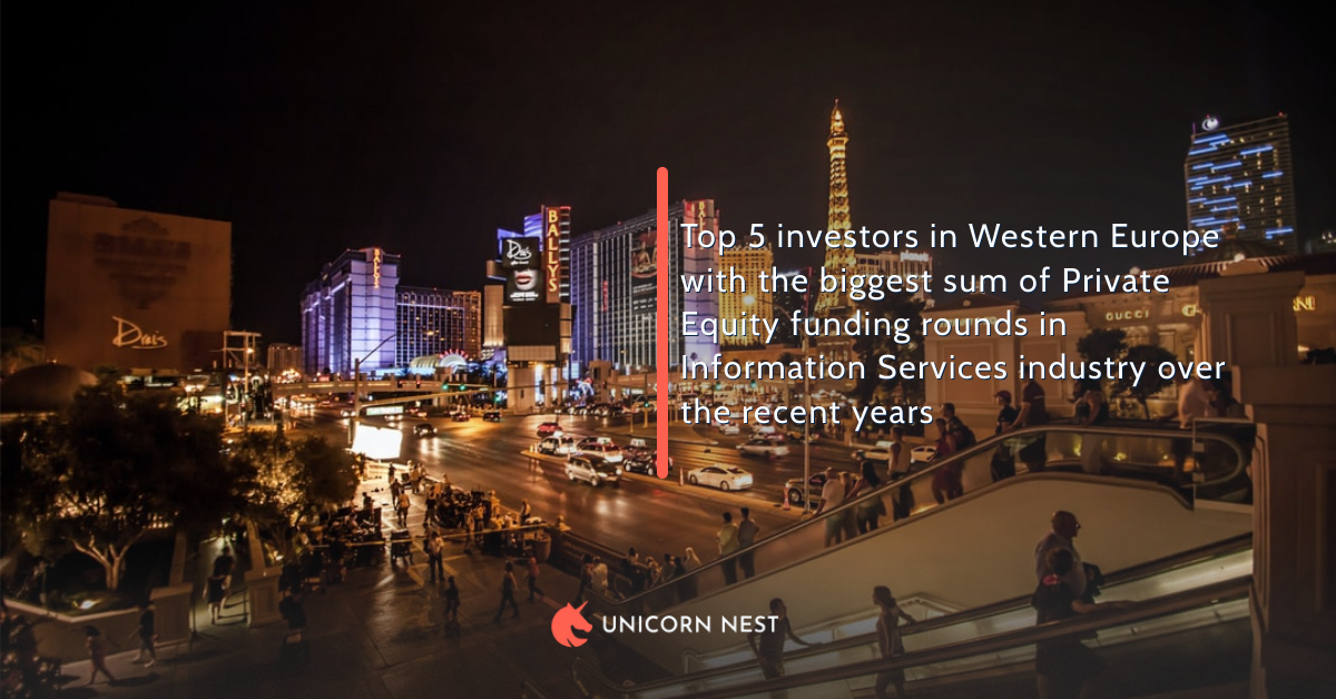 Top 5 investors in Western Europe with the biggest sum of Private Equity funding rounds in Information Services industry over the recent years