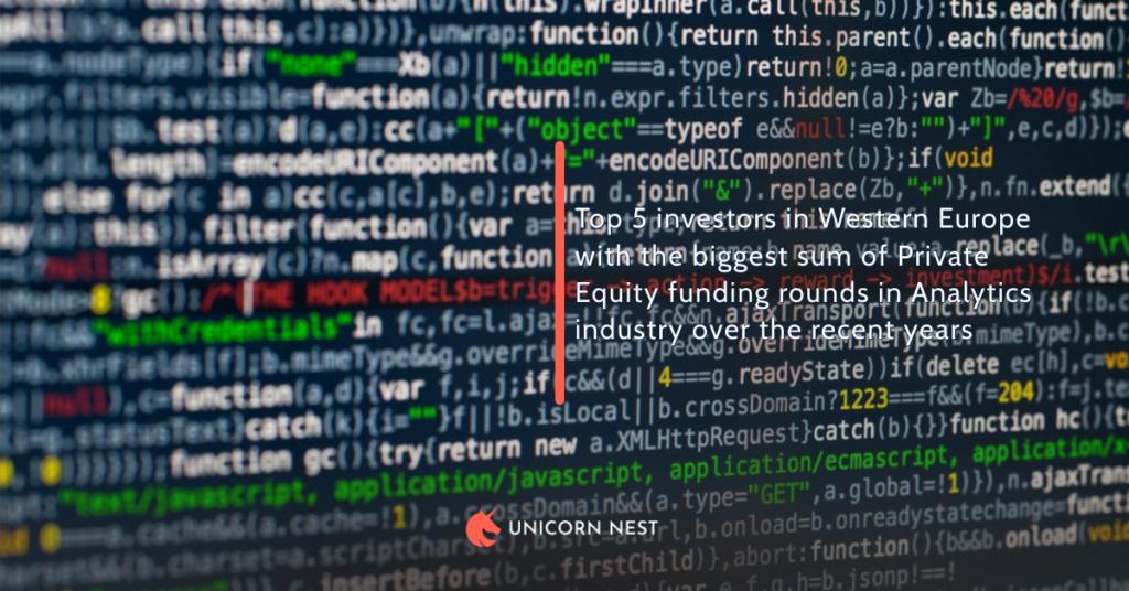 Western Europe: Top 5 Private Equity Investors in Analytics Industry