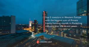 Top 5 investors in Western Europe with the biggest sum of Private Equity funding rounds in Marketing industry over the recent years
