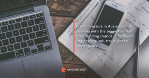 Top 9 investors in Australia and Oceania with the biggest sum of Seed funding rounds in Software Engineering industry over the recent years