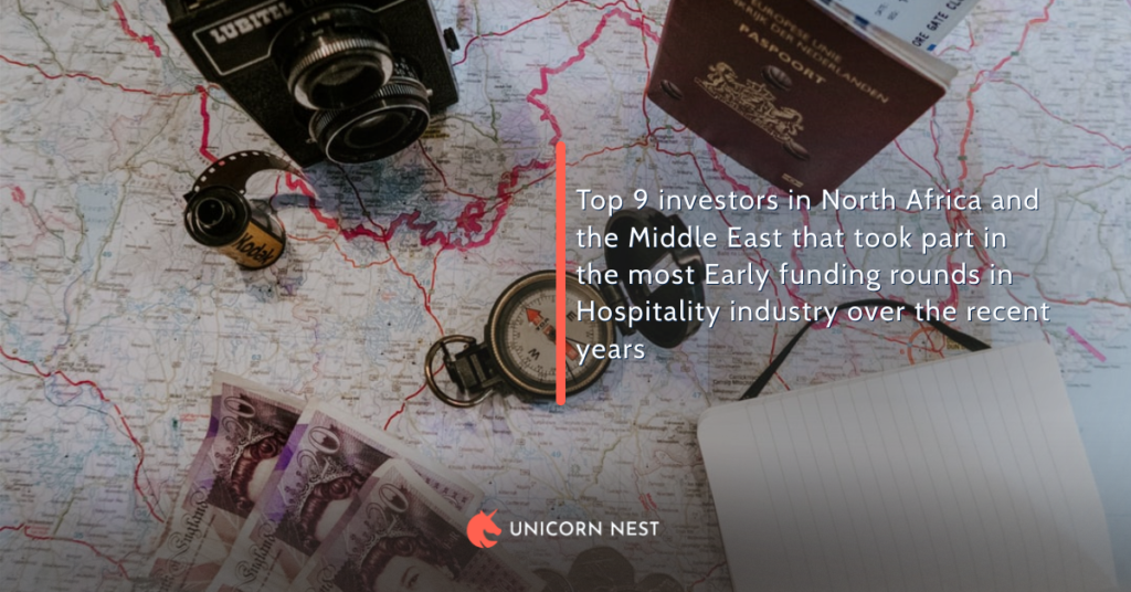 Top 9 investors in North Africa and the Middle East that took part in the most Early funding rounds in Hospitality industry over the recent years