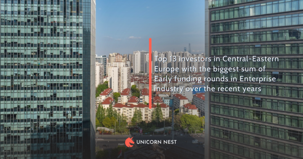 Top 13 investors in Central-Eastern Europe with the biggest sum of Early funding rounds in Enterprise industry over the recent years