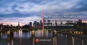 Top 13 investors in North Africa and the Middle East that took part in the most Private Equity funding rounds over the recent years