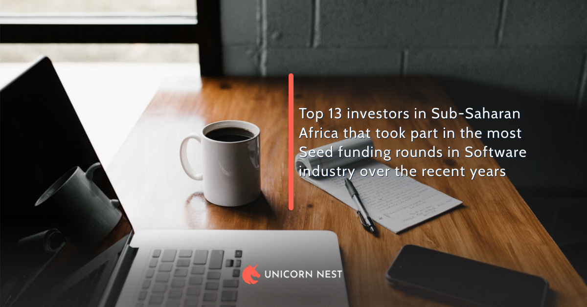 Top 13 investors in Sub-Saharan Africa that took part in the most Seed funding rounds in Software industry over the recent years