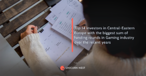 Top 14 investors in Central-Eastern Europe with the biggest sum of funding rounds in Gaming industry over the recent years