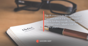 Top 19 investors in Western Europe that took part in the most Private Equity funding rounds in Media and Entertainment industry over the recent years