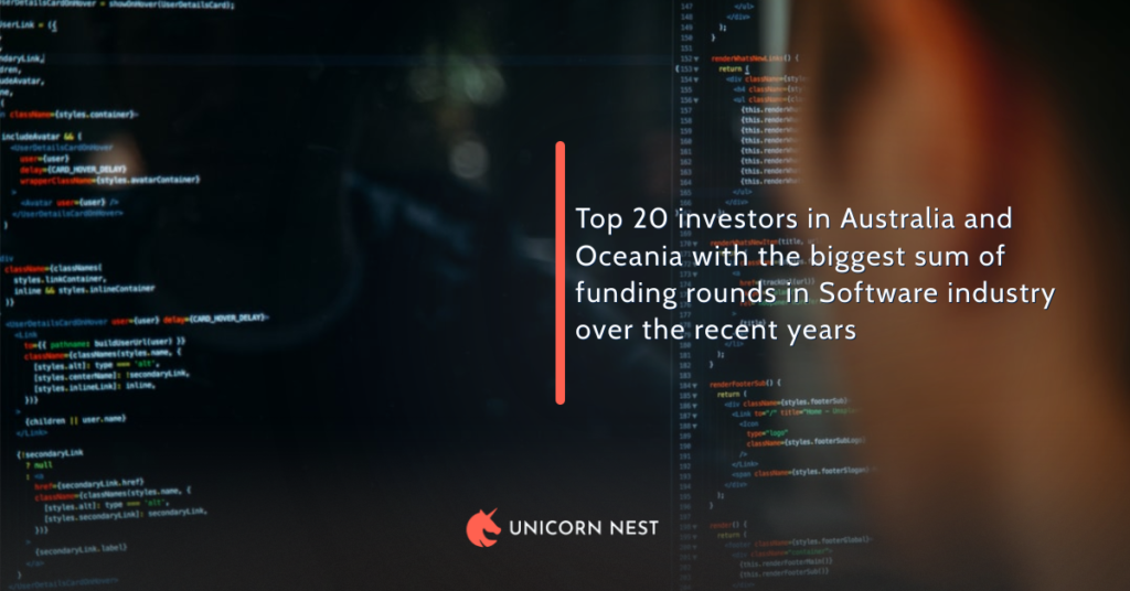 Top 20 investors in Australia and Oceania with the biggest sum of funding rounds in Software industry over the recent years