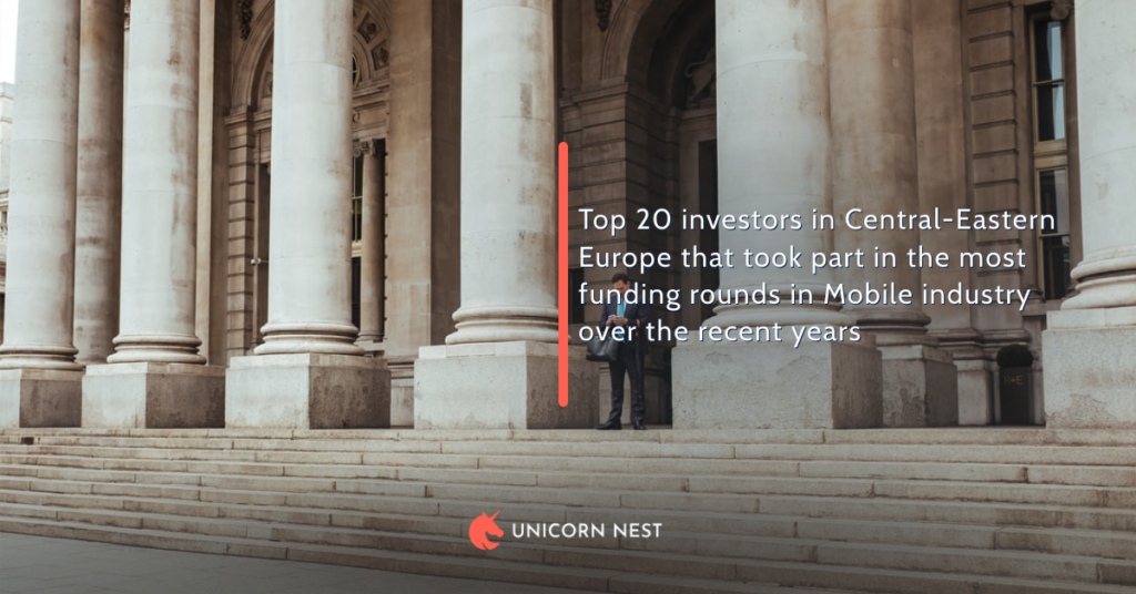 Top 20 investors in Central-Eastern Europe that took part in the most funding rounds in Mobile industry over the recent years
