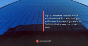 Top 20 investors in North Africa and the Middle East that took part in the most Late funding rounds in Mobile industry over the recent years