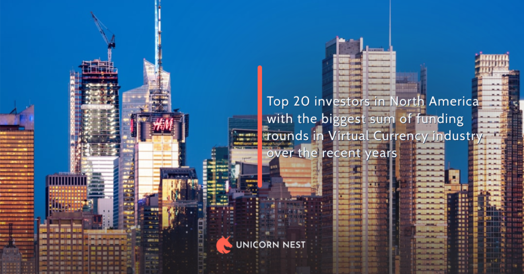 Top 20 investors in North America with the biggest sum of funding rounds in Virtual Currency industry over the recent years