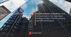 Top 20 investors in Southeast Asia that took part in the most Seed funding rounds in FinTech industry over the recent years