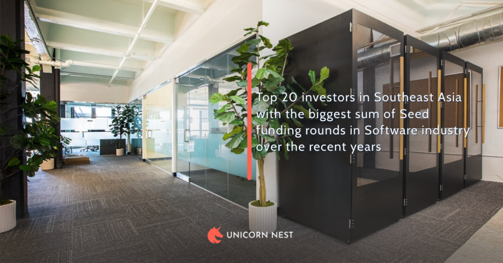 Top 20 investors in Southeast Asia with the biggest sum of Seed funding rounds in Software industry over the recent years