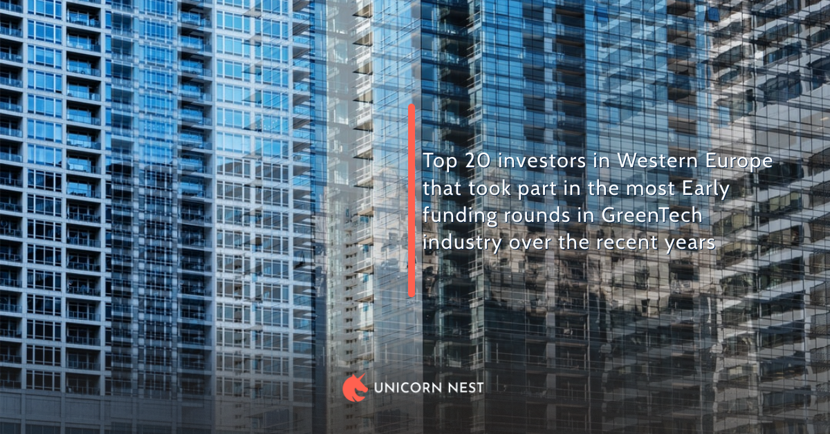 Top 20 investors in Western Europe that took part in the most Early funding rounds in GreenTech industry over the recent years