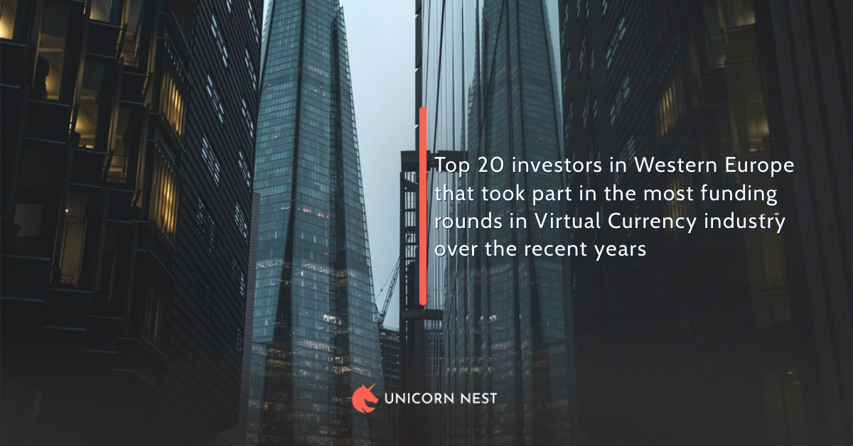 Top 20 investors in Western Europe that took part in the most funding rounds in Virtual Currency industry over the recent years