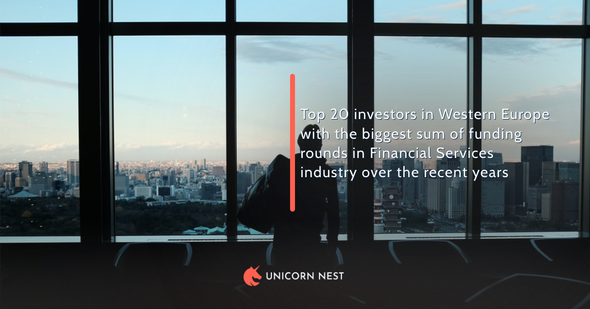 Top 20 investors in Western Europe with the biggest sum of funding rounds in Financial Services industry over the recent years