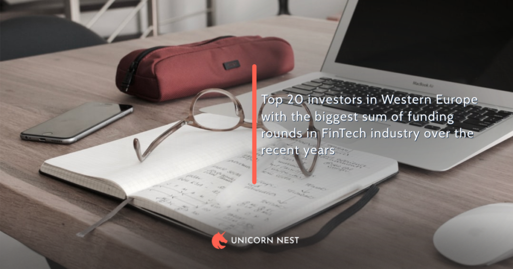 Top 20 investors in Western Europe with the biggest sum of funding rounds in FinTech industry over the recent years