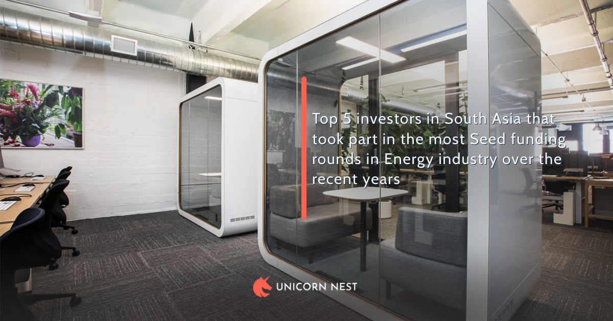 Top 5 investors in South Asia that took part in the most Seed funding rounds in Energy industry over the recent years