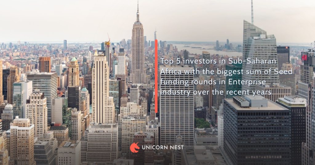Top 5 investors in Sub-Saharan Africa with the biggest sum of Seed funding rounds in Enterprise industry over the recent years