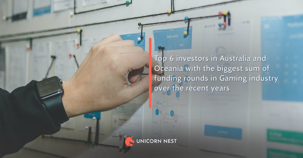 Top 6 investors in Australia and Oceania with the biggest sum of funding rounds in Gaming industry over the recent years