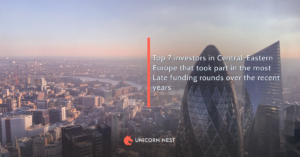 Top 7 investors in Central-Eastern Europe that took part in the most Late funding rounds over the recent years