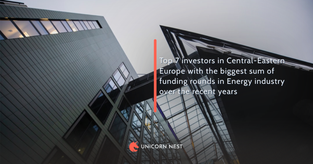 Top 7 investors in Central-Eastern Europe with the biggest sum of funding rounds in Energy industry over the recent years