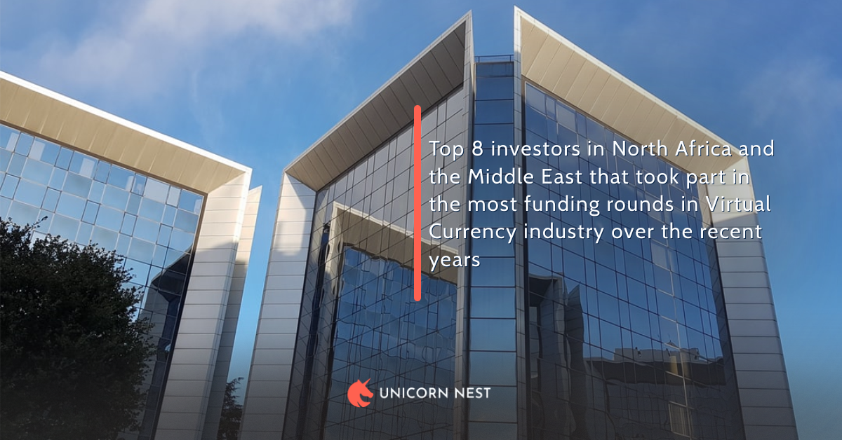 Top 8 investors in North Africa and the Middle East that took part in the most funding rounds in Virtual Currency industry over the recent years