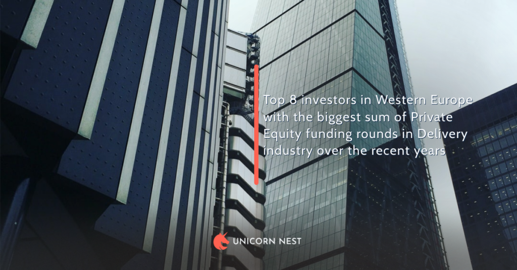Top 8 investors in Western Europe with the biggest sum of Private Equity funding rounds in Delivery industry over the recent years
